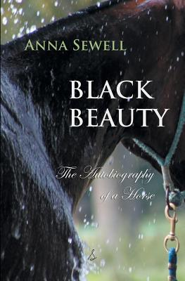 Black Beauty: The Autobiography of a Horse (Timeless Classics) Cover Image