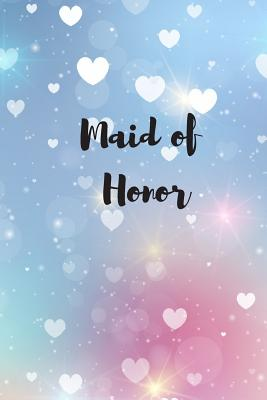 Maid of Honor: Stylish Notebook Cover Image