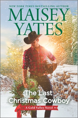 The Last Christmas Cowboy: A Holiday Romance (Gold Valley Novel #11) Cover Image