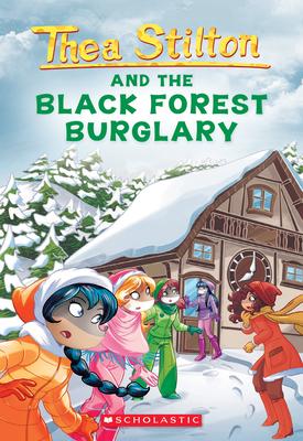 Black Forest Burglary (Thea Stilton #30) Cover Image
