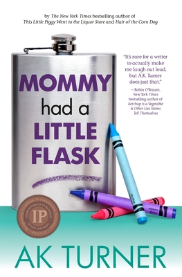 Mommy Had a Little Flask Cover Image