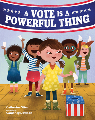 A Vote Is a Powerful Thing Cover Image