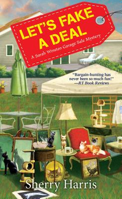 Let's Fake a Deal (A Sarah W. Garage Sale Mystery #7) Cover Image