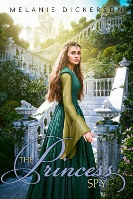 The Princess Spy (Fairy Tale Romance) Cover Image