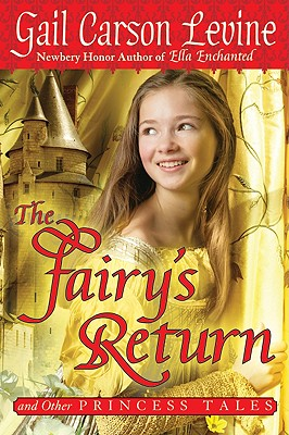 The Fairy's Return and Other Princess Tales Cover
