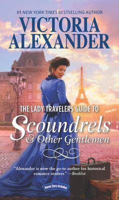 The Lady Travelers Guide to Scoundrels and Other Gentlemen: A Historical Romance Novel (Lady Travelers Society #1) Cover Image