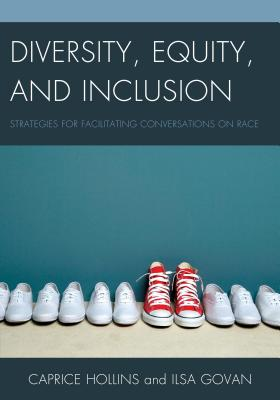 Diversity, Equity, and Inclusion: Strategies for Facilitating Conversations on Race Cover Image