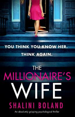 The Millionaire's Wife: An absolutely gripping psychological thriller Cover Image