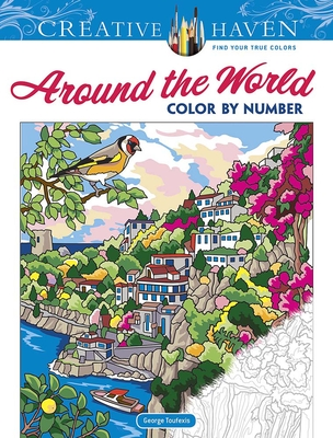 Creative Haven Around the World Color by Number (Creative Haven Coloring Books) Cover Image