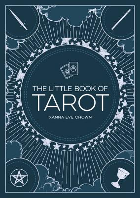 The Little Book Of Tarot: AN INTRODUCTION TO FORTUNE-TELLING AND DIVINATION Cover Image