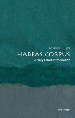 Habeas Corpus: A Very Short Introduction Cover Image