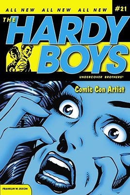 Comic Con Artist (Hardy Boys (All New) Undercover Brothers #21) Cover Image