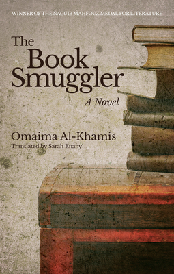 The Book Smuggler (Hoopoe Fiction) Cover Image