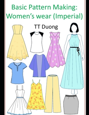 Basic Pattern Making: Women's Wear: Imperial Cover Image