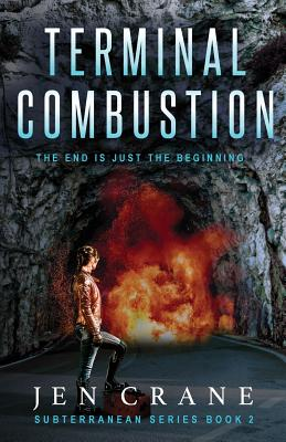 Terminal Combustion: Subterranean Series, Book 2 Cover Image