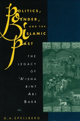Politics, Gender, and the Islamic Past Cover