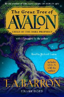 The Great Tree of Avalon, Book One: Child of the Dark Prophecy Cover Image