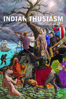 Indianthusiasm: Indigenous Responses (Indigenous Studies) Cover Image