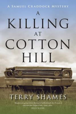 A Killing at Cotton Hill: A Samuel Craddock Mystery (Samuel Craddock Mysteries) Cover Image