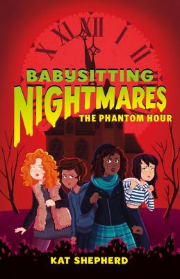 Babysitting Nightmares: The Phantom Hour Cover Image