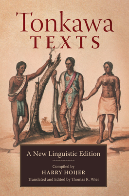 Tonkawa Texts: A New Linguistic Edition Cover Image