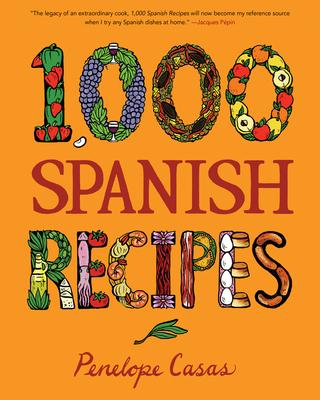 1,000 Spanish Recipes (1,000 Recipes) Cover Image