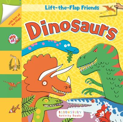 Lift-the-Flap Friends: Dinosaurs Cover Image