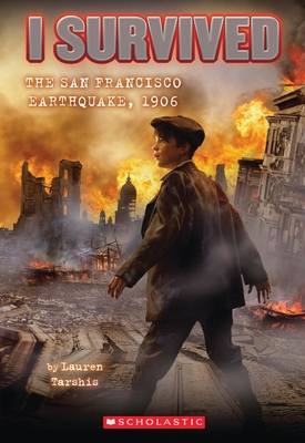 I Survived the San Francisco Earthquake, 1906 (I Survived #5) Cover Image