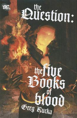 The Question: The Five Books of Blood Cover Image
