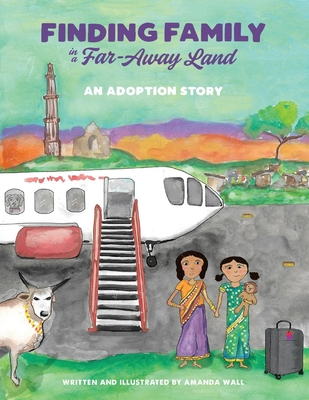Cover for Finding Family in a Far-Away Land