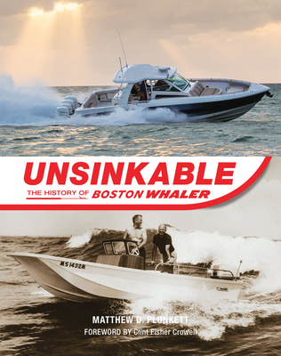 Unsinkable: The History of Boston Whaler Cover Image