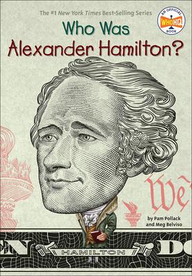 Who Was Alexander Hamilton? Cover Image