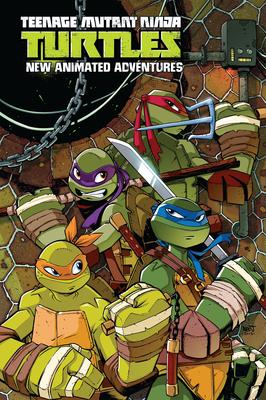 Teenage Mutant Ninja Turtles: New Animated Adventures Omnibus Volume 1 (TMNT NAA Omnibus #1) Cover Image