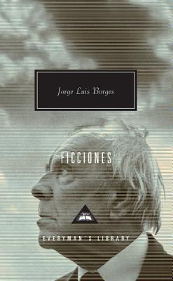 Ficciones (Everyman's Library Contemporary Classics Series) Cover Image