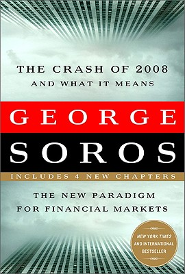 The Crash of 2008 and What It Means Cover