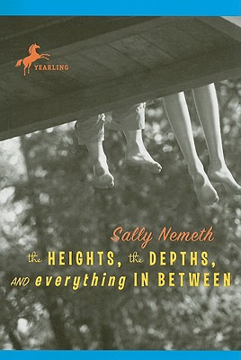 The Heights, the Depths, and Everything in Between Cover Image