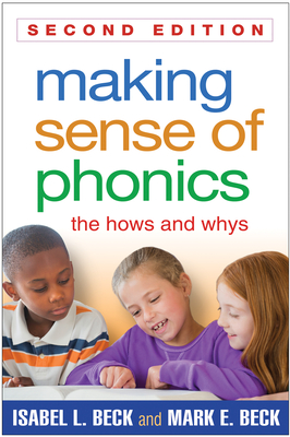 Making Sense of Phonics, Second Edition: The Hows and Whys Cover Image