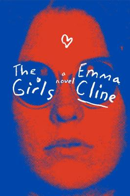 The Girls: A Novel Cover Image