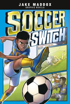 Soccer Switch (Jake Maddox Graphic Novels) Cover Image