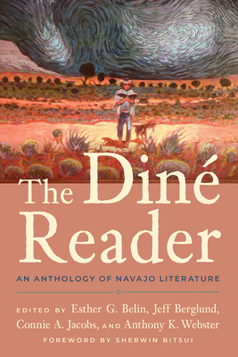 The Diné Reader: An Anthology of Navajo Literature Cover Image