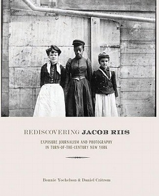 Rediscovering Jacob Riis Cover