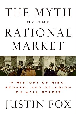 The Myth of the Rational Market Cover