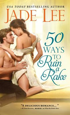 50 Ways to Ruin a Rake (Not Quite Ladies #1) Cover Image