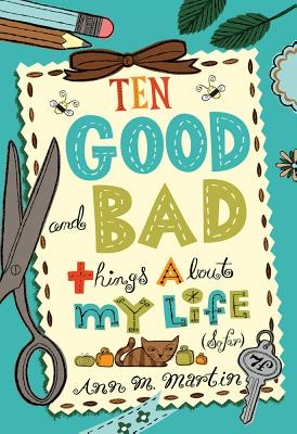 Ten Good and Bad Things about My Life (So Far) Cover