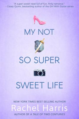 My Not So Super Sweet Life Cover Image