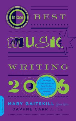 Cover for Da Capo Best Music Writing 2006