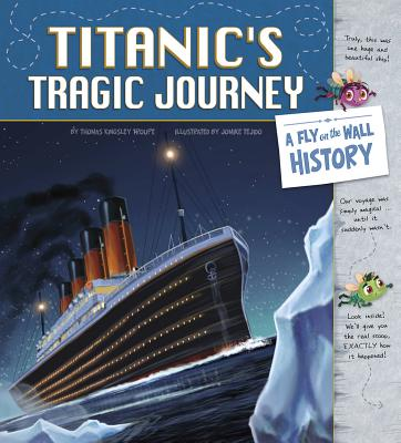 Titanic's Tragic Journey: A Fly on the Wall History Cover Image