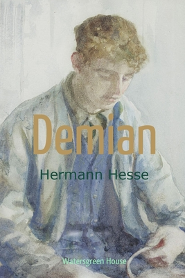 Demian: Die Geschichte von Emil Sinclairs Jugend Cover Image