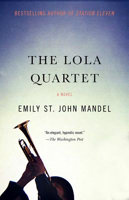 The Lola Quartet: A Suspense Thriller Cover Image