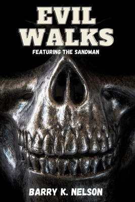 Evil Walks: Featuring the Sandman Cover Image
